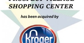 The Prospect Village Shopping Center has been acquired by The Kroger Co.